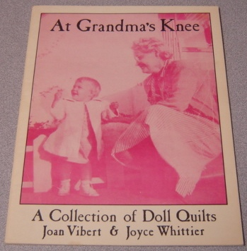 Image for At Grandma's Knee: A Collection Of Doll Quilts