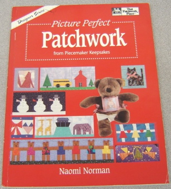 Image for Picture Perfect Patchwork from Piecemaker Keepsakes (Designer Ser.)