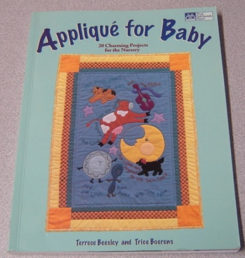 Image for Applique For Baby: 20 Charming Projects For The Nursery