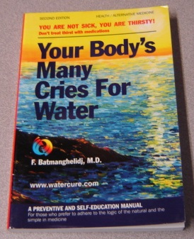 Image for Your Body's Many Cries For Water, Second Edition