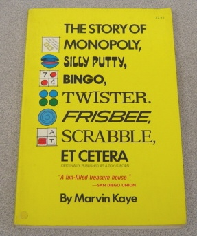 Image for Story of Monopoly, Silly Putty, Bingo Twister, Frisbee, Scrabble, Etcetera