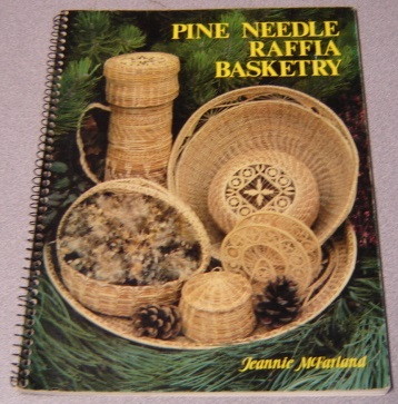 Image for Pine Needle Raffia Basketry