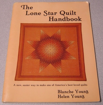 Image for The Lone Star Quilt Handbook; Signed