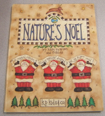"Image for Nature's Noel: A Magical Collection Of ""Holiday Makings"" Designed To Add Joy To Your World!"