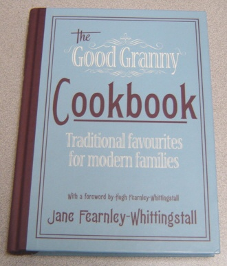 Image for The Good Granny Cookbook: Traditional Favourites for Modern Families