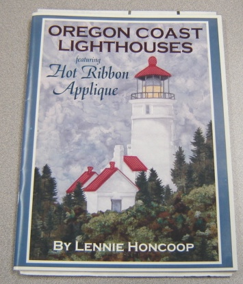 Image for Oregon Coast Lighthouses Featuring Hot Ribbon Applique; Signed