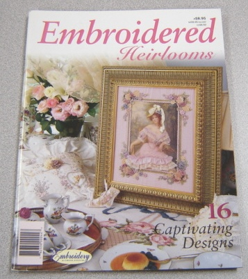Image for Embroidered Heirlooms: 16 Captivating Designs (Embroidery & Cross Stitch Magazine)