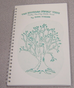 Image for The Soybean Family Tree : Tasty, Thrifty, Vegan Food