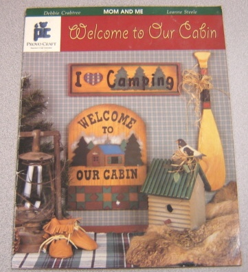 Image for Mom and Me Presents Welcome to Our Cabin