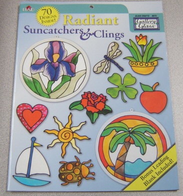 Image for Radiant Suncatchers & Clings (Gallery Glass Crafts #9875)