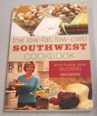 Image for The Low-Fat Low-Carb Southwest Cookbook, New Edition