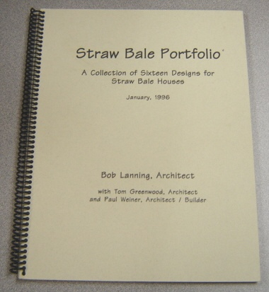 Image for Straw Bale Portfolio: A Collection Of Sixteen Designs For Straw Bale Houses