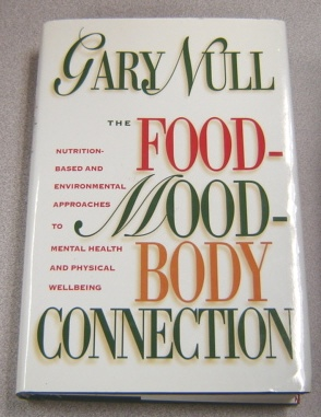 Image for The Food-Mood-Body Connection: Nutrition-Based and Environmental Approaches to Mental Health
