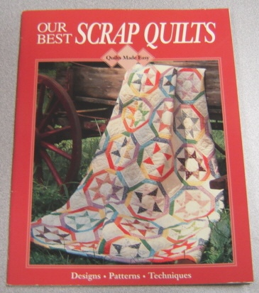 Image for Our Best Scrap Quilts (Quilts Made Easy Series)
