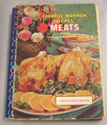 Image for Favorite Mormon Recipes: Meats Edition (including Seafoods And Poultry) : 2000 Recipes