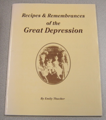 Image for Recipes & Remembrances Of The Great Depression
