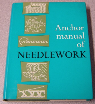 Image for Anchor Manual Of Needlework, Fourth (4th) Edition