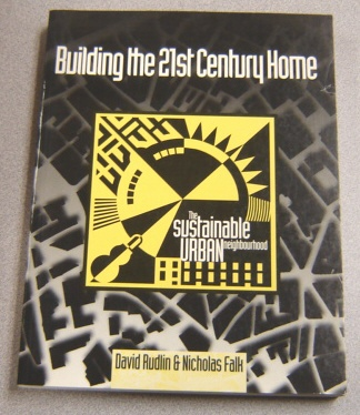 Image for Building The 21st Century Home: The Sustainable Urban Neighbourhood