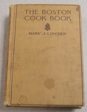 Image for Mrs. Lincoln's Boston Cook Book: What To Do And What Not To Do In Cooking