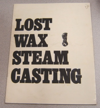 Image for Lost Wax Steam Casting