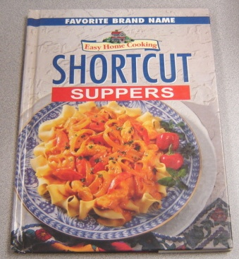Image for Favorite Brand Name, Easy Home Cooking: Shortcut Suppers