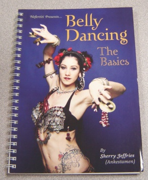 Image for Nefertiti Presents... Belly Dancing, The Basics