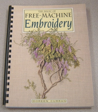 Image for The Magic of Free-Machine Embroidery