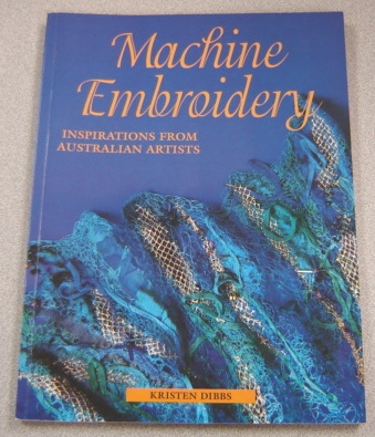 Image for Machine Embroidery: Inspirations From Australian Artists