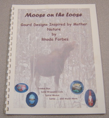 Image for Moose on the Loose: Gourd Designs Inspired by Mother Nature