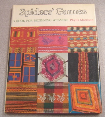 Image for Spiders' Games: A Book for Beginning Weavers