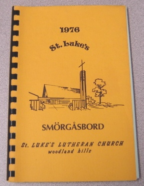 Image for 1976 St. Luke's Smorgasbord, St. Luke's Lutheran Church, Woodland Hills, California