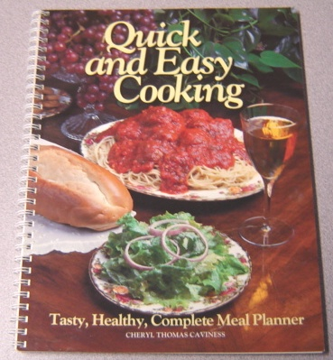Image for Quick and Easy Cooking: Tasty, Healthy Complete Meal Planner