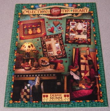Image for Collections From The Heart: A Sampling of Cherished Country Quilts & Charming Collectibles