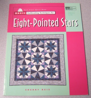 Image for Basic Quiltmaking Techniques for Eight-Pointed Stars