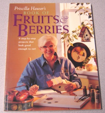 Image for Priscilla Hauser's Book of Fruits & Berries