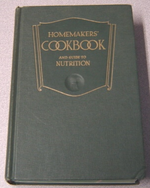 Image for Homemakers' Cookbook And Guide To Nutrition
