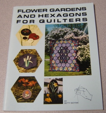 Image for Flower Gardens and Hexagons for Quilters