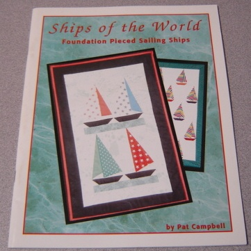 Image for Ships of the World: Foundation Pieced Sailing Ships