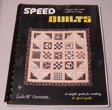 Image for Speed Quilts: A Simple Guide For Making 60 Speed Quilts