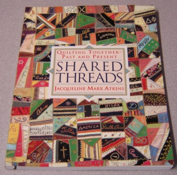 Image for Shared Threads: Quilting Together -- Past And Present