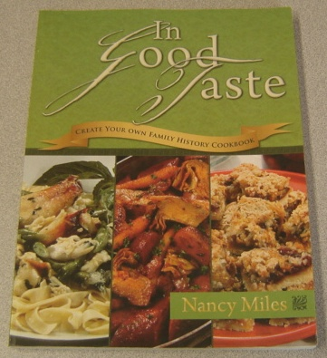 Image for In Good Taste: Create Your Own Family History Cookbook; Signed