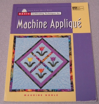 Image for Basic Quiltmaking Techniques for Machine Applique