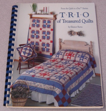Image for Trio of Treasured Quilts (Quilt in a Day Series)