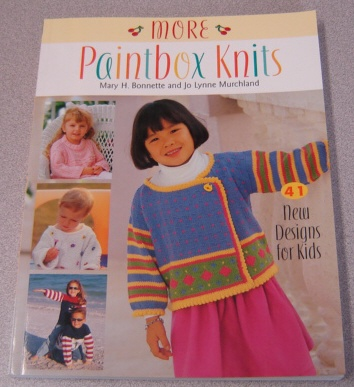 Image for More Paintbox Knits: 41 New Designs for Kids