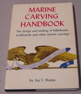 Image for Marine Carving Handbook: The Design And Making Of Billetheads, Trailboards, And Other Marine Carvings