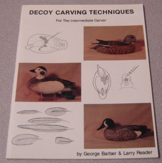 Image for Decoy Carving Techniques for the Intermediate Carver