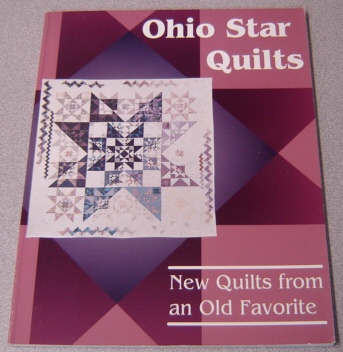Image for Ohio Star Quilts: New Quilts from an Old Favorite