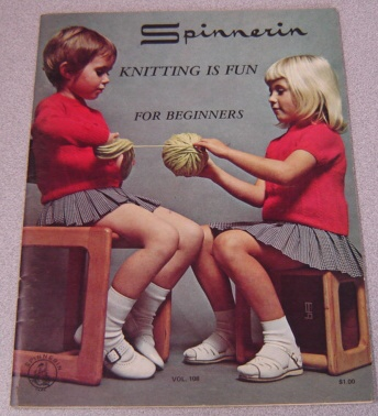 Image for Knitting Is Fun For Beginners (Spinnerin, Vol. 108)