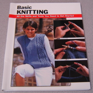 Image for Basic Knitting: All The Skills And Tools You Need To Get Started