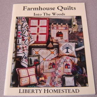 Image for Farmhouse Quilts: Into the Woods
